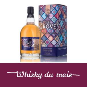 Nectar Grove whisky du mois